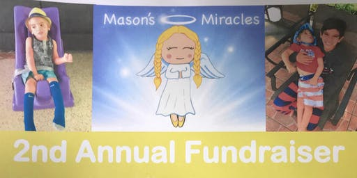 Mason's Miracles 2nd Annual Fundraiser