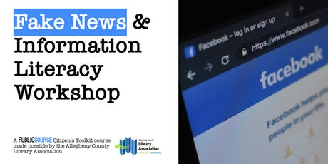 Fake News and Information Literacy Workshop tickets