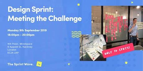 Design Sprint: Meeting the Challenge tickets