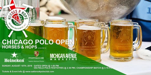 CHICAGO POLO OPEN - HORSES & HOPS