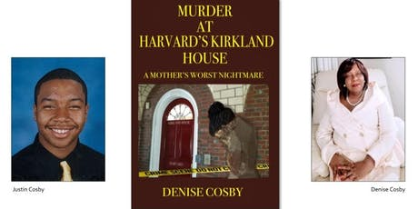 Murder at Harvard University Kirkland House -A Mother's Worst Nightmare Book Reading and Signing Events tickets