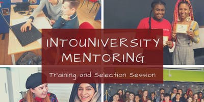 IntoUniversity Brighton Training and Selection Session: Mentoring
