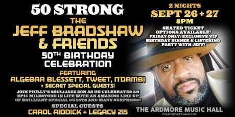Jeff Bradshaw & Friends ft. Tweet, Chantae Cann, + guests TBA!