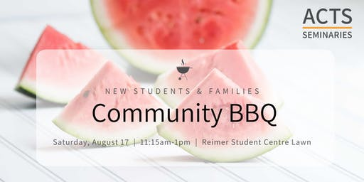 ACTS Seminaries New Students & Families Community BBQ