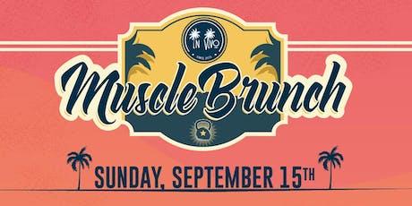 Muscle Brunch tickets