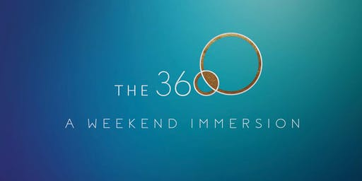 The 360 Weekend Immersion w/ Amber Ryan