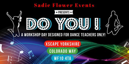 DO YOU! DANCE TEACHER WORKSHOP DAY