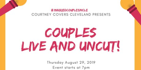 Courtney Covers Cleveland Presents: Couples Live & Uncut tickets