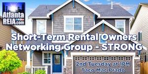Atlanta REIA Short-Term Rental Owners Networking Group...