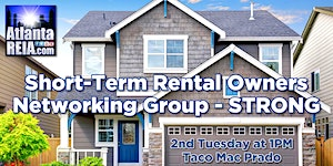 Atlanta REIA Short-Term Rental Owners Networking Group...