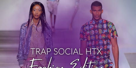 Trap Social HTX : Fashion Show tickets