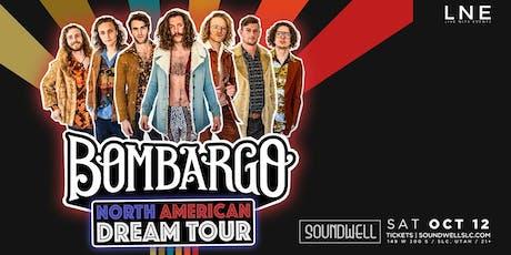 Bombargo - North American Dream Tour tickets