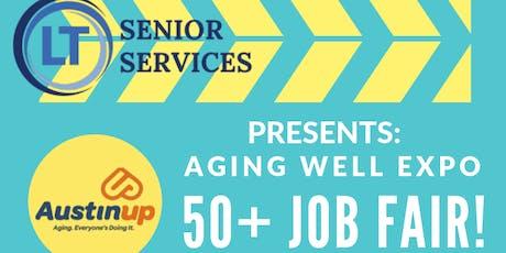 Aging Well Expo 50+ Job Fair tickets