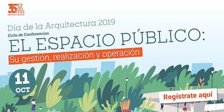 El espacio público: Su gestión, realización y operación. boletos