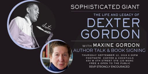 The Life & Legacy of Dexter Gordon with Maxine Gordon