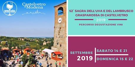 Sagra dell'Uva e del Lambrusco Grasparossa di Castelvetro - Percorso degustazione biglietti