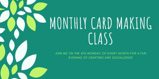August Monthly Cardmaking Class