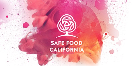 Safe Food California - All Access tickets