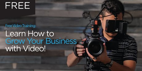 Learn How to Grow your Business with Video: Video Stragegy tickets