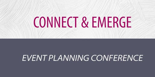 Connect & Emerge: Event Planning Conference