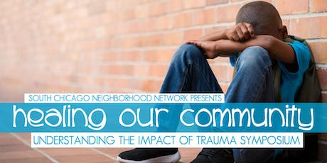 SCNN 2019 Healing Our Community: Understanding the Impact of Trauma Symposium tickets