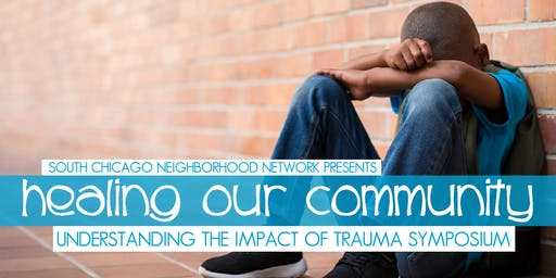 SCNN 2019 Healing Our Community: Understanding the Impact of Trauma Symposium