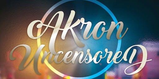 Akron Uncensored