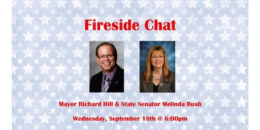 Fireside Chat: Mayor Richard Hill & State Senator Melinda Bush