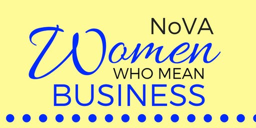 NOVA Women Who Mean Business Networking Event - Aug 23 2019