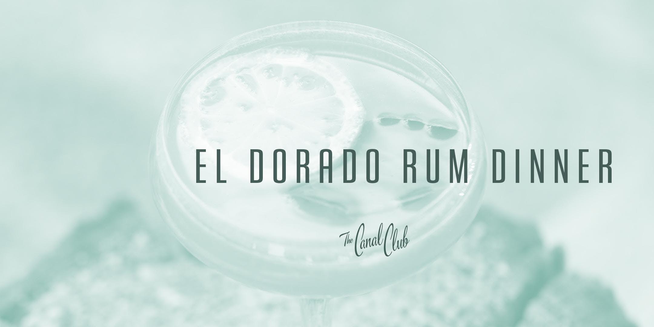 El Dorado Rum Dinner