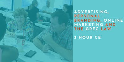 Advertising, Personal Branding, Online Marketing and the GREC Law