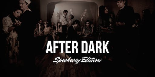 After Dark: Speakeasy Edition