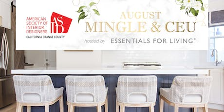 ASID OC August Mingle at Essentials For Living tickets