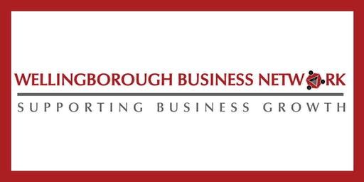 WELLINGBOROUGH BUSINESS NETWORK - 2ND SEPTEMBER 2019
