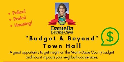 """""""Budget & Beyond"""" Town Hall"""