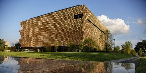 National African American History Museum Visit - Day Trip to DC
