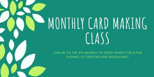 September Monthly Cardmaking Class