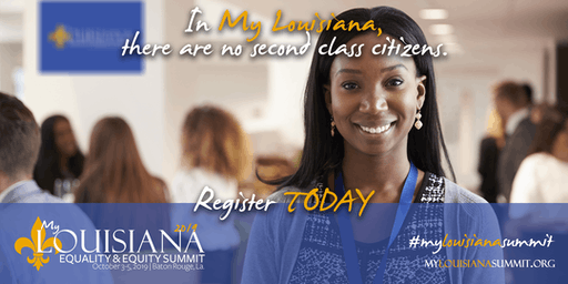 2019 My Louisiana Equality & Equity Summit