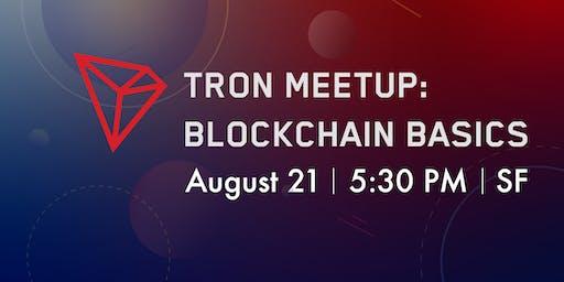 TRON Meetup: Blockchain Basics