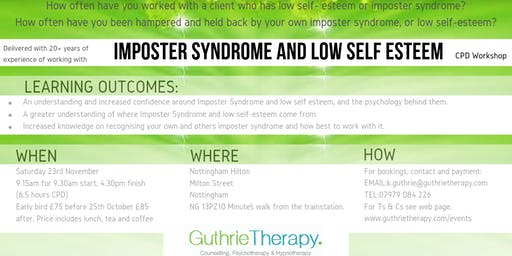 Imposter syndrome and low self esteem.