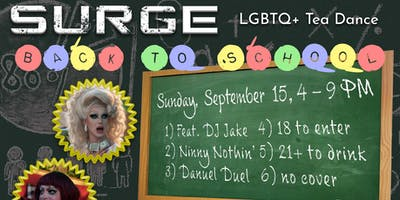 "Surge - LGBTQ+ Tea Dance - ""Back to School!"""
