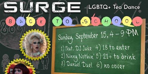 "Surge - LGBTQ+ Tea Dance - ""Back to School!"""