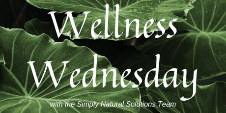 Wellness Wednesday:  Natural Steps to Recalibrate YOU tickets