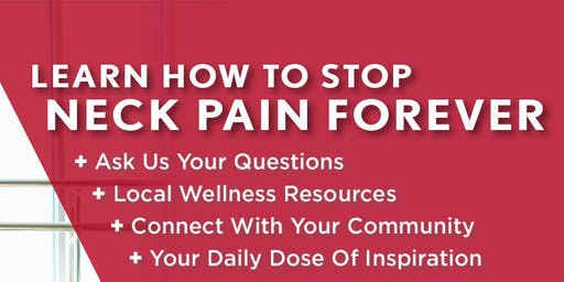 Learn How to Stop Neck Pain Forever