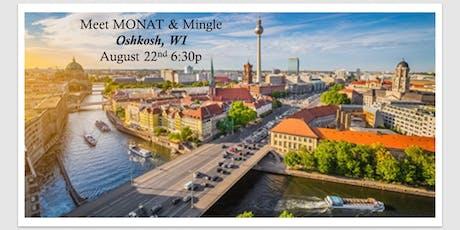 Meet MONAT & Mingle   Oshkosh WI tickets