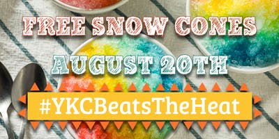 Free Snow Cones at #YKCBeatsTheHeat Event