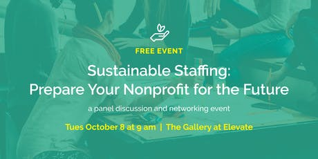 Sustainable Staffing: Prepare Your Nonprofit for the Future // part of a free conversation series for nonprofits tickets