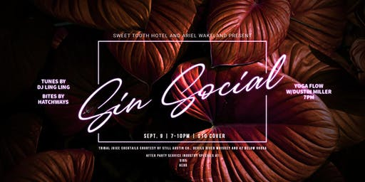 S.I.N Social w/ Ariel Wakeland and Sweet Tooth Hotel