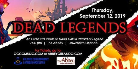 Dead Legends - An Orchestral Tribute to Dead Cells and Wizard of Legend tickets