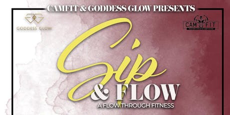 SIP AND FLOW: A Flow Through Fitness  tickets